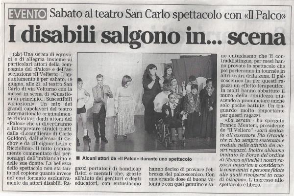 2001 07 - 10 Luglio - Il Giornale di Monza - I disabili salgono... in scena