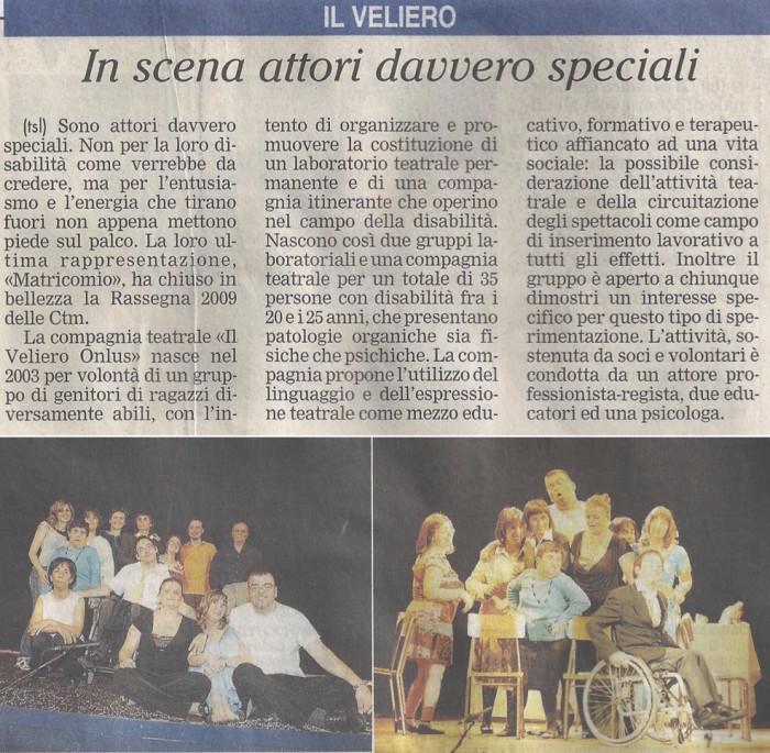2009 07 - 07 luglio - Giornale di Monza - In scena attori davvero speciali