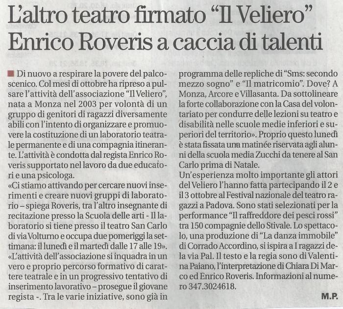 2010 10 - 14 ottobre - Il Cittadino - L'altro teatro firmato ''Il Veliero'' Enrico Roveris a caccia di talenti