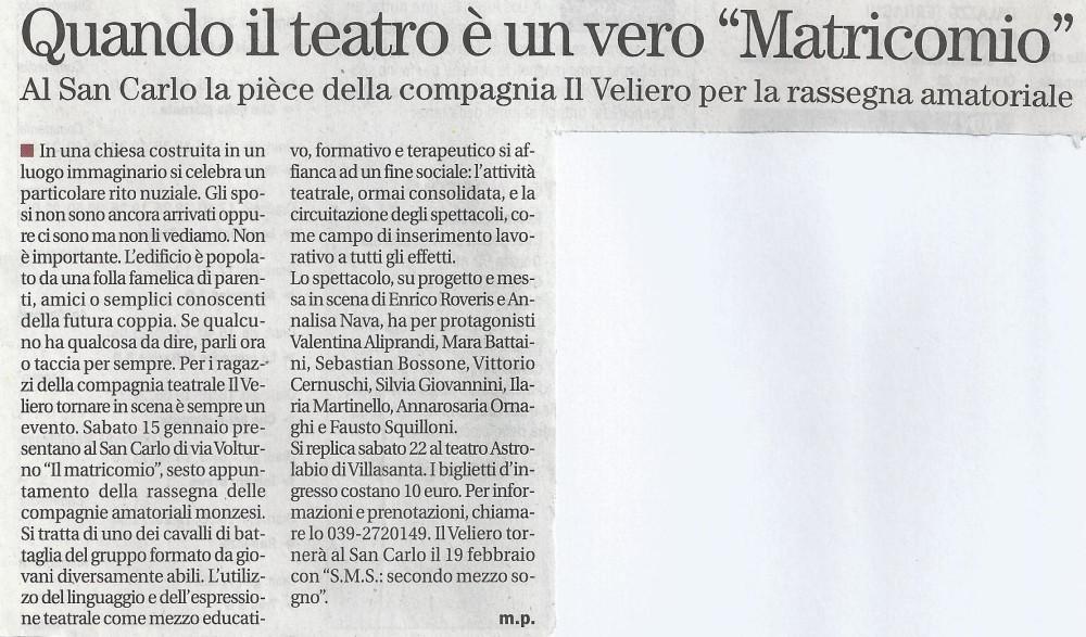 2011 01 - 13 gennaio - Il Cittadino - Quando il teatro è un vero %22Matricomio%22