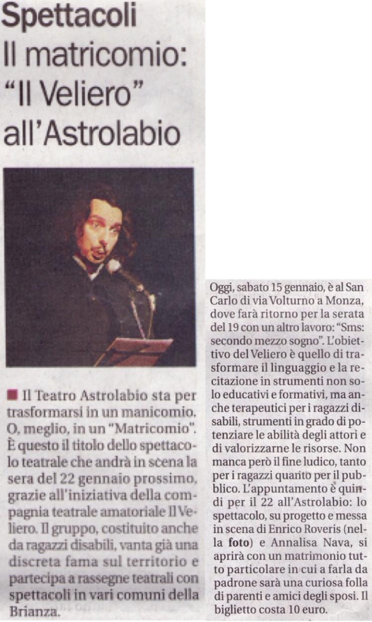 2011 01 - 15 gennaio - il Cittadino - Il matricomio, %22il Veliero%22 all'Astrolabio