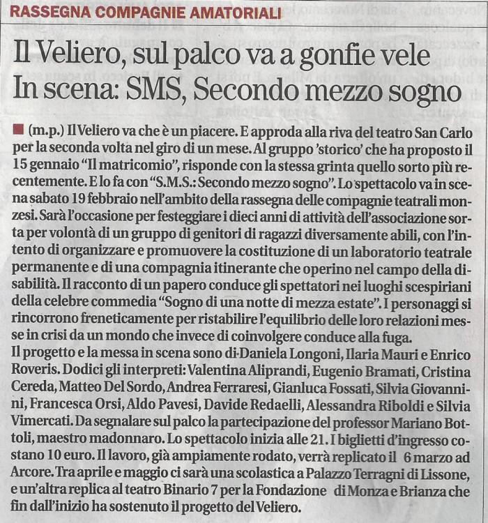 2011 02 - 17 febbraio - Il Cittadino - Il Veliero, sul palco va a gonfie vele. In scena, SMS, Secondo mezzo sogno