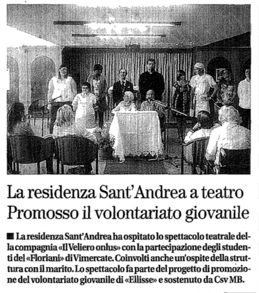 2011 06 - 23 giugno - il Cittadino - La residenza Sant'Andrea a teatro. Promosso il volontariato giovanile