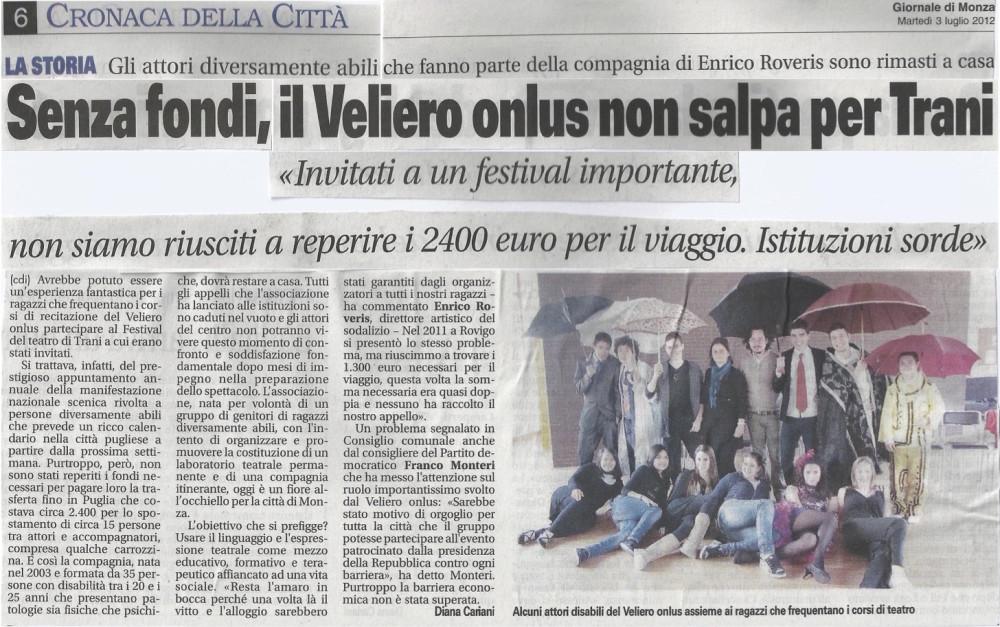 2012 07 - 03 luglio - Il Giornale di Monza - Il Veliero non salpa per Trani