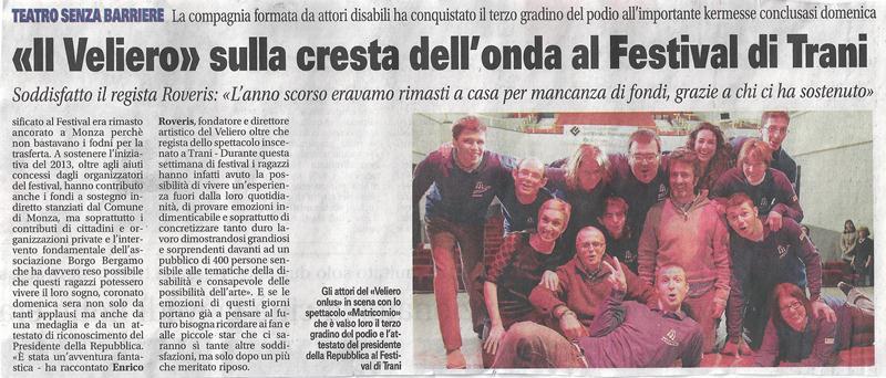 2013 07 - 30 luglio - Giornale di Monza - Il Veliero sulla cresta dell'onda al Festival di Trani