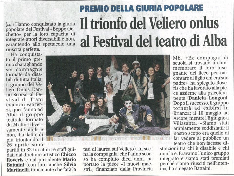 2014 04 - 26 aprile - Giornale di Monza - Il trionfo del Veliero onlus al Festival del teatro di Alba