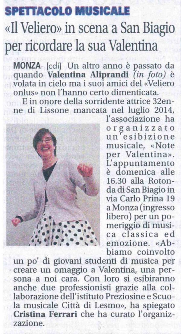 2016 02 - 23 febbraio - Giornale di Monza - > in scena a San Biagio per ricordare la sua Valentina