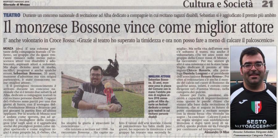 2016 05 - 3 maggio - Giornale di Monza - Il monzese Bossone vince come miglior attore 1